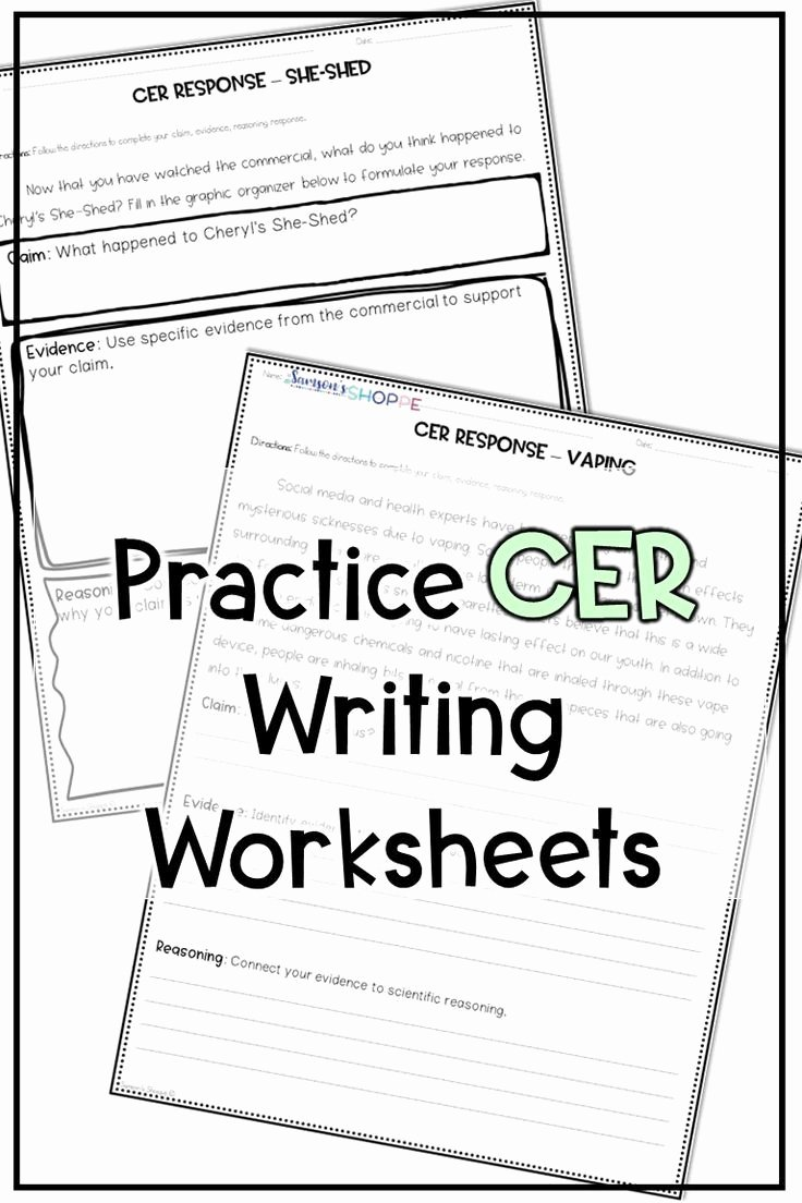 Claim Evidence Reasoning Science Worksheet New Cer Claim Evidence Reasoning