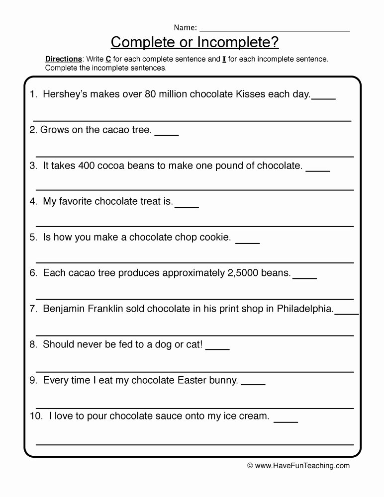 Complete and Incomplete Sentence Worksheets Kids Plete In Plete Chocolate Sentences Worksheet