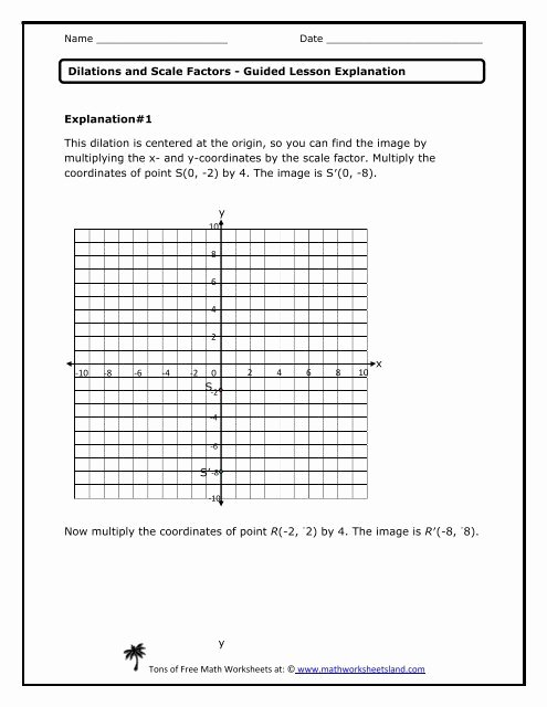 Dilations and Scale Factor Worksheet Free Dilations and Scale Factors Guided Lesson Explanation Math