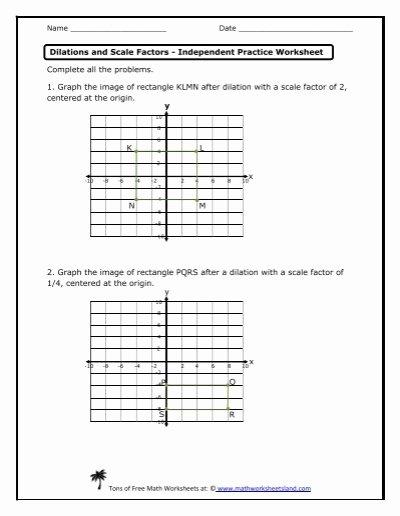 Dilations and Scale Factor Worksheet Inspirational Dilations and Scale Factors Independent Practice Worksheet