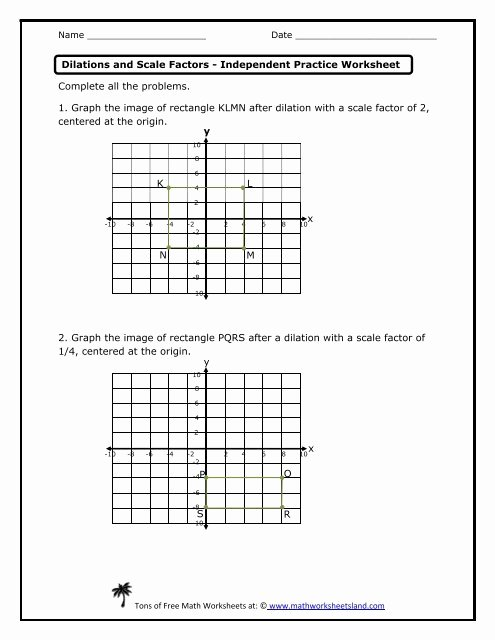 Dilations and Scale Factor Worksheet Lovely Dilations and Scale Factors Independent Practice Worksheet