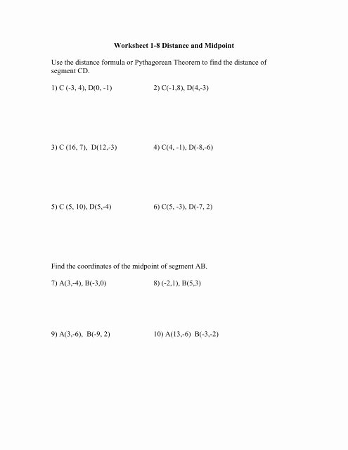 Distance and Midpoint formula Worksheet top Worksheet 1 8 Distance and Midpoint Use the Distance formula