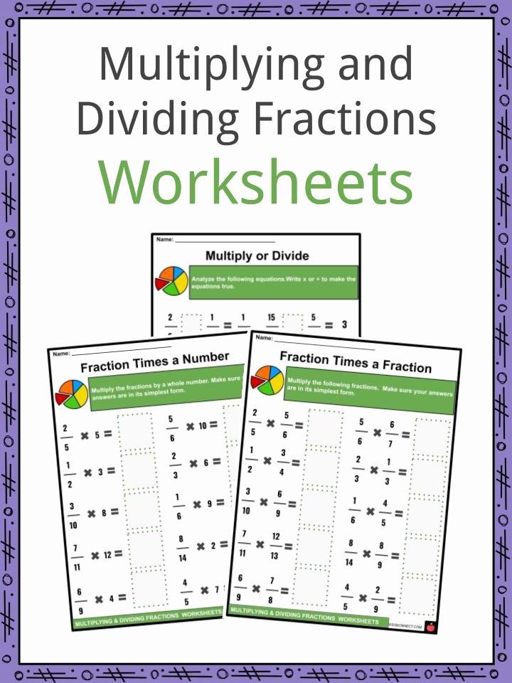 Dividing Fractions Using Models Worksheet Inspirational Multiplying and Dividing Fractions Facts & Worksheets for Kids