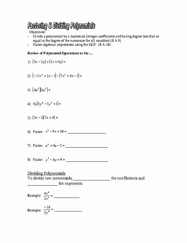 Dividing Polynomials by Monomials Worksheet Fresh Factoring & Dividing Polynomials Worksheet for 8th 10th