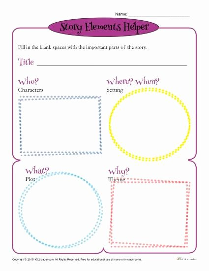 Elements Of A Story Worksheet Fresh Story Elements Helper form Template for Students