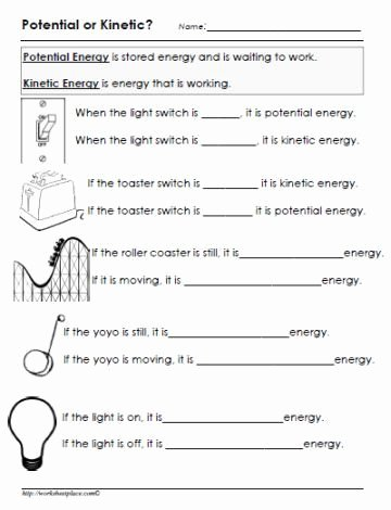 Energy Transformation Worksheet Middle School top Potential or Kinetic Energy Worksheet