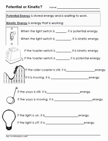 Energy Worksheets for 4th Grade Fresh Potential or Kinetic Energy Worksheet