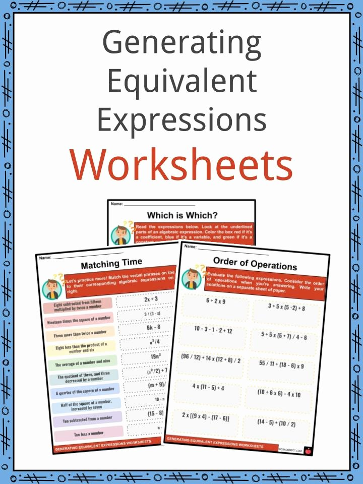 Equivalent Expressions Worksheet 7th Grade Kids Generating Equivalent Expressions Facts & Worksheets