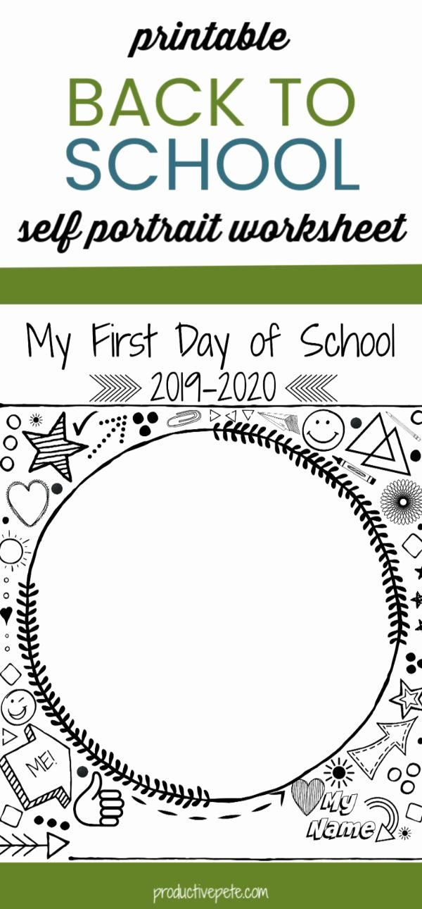 First Day Of School Worksheets Ideas First Day Of School Self Portrait Printable