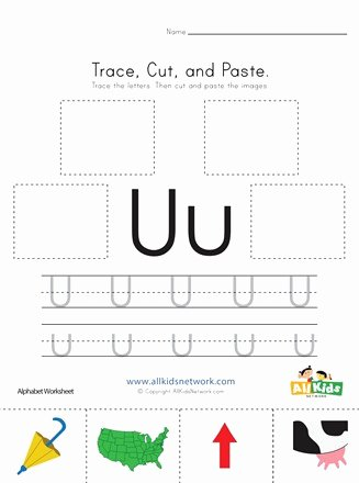 Letter U Worksheets for Kindergarten Inspirational Trace Cut and Paste Letter U Worksheet