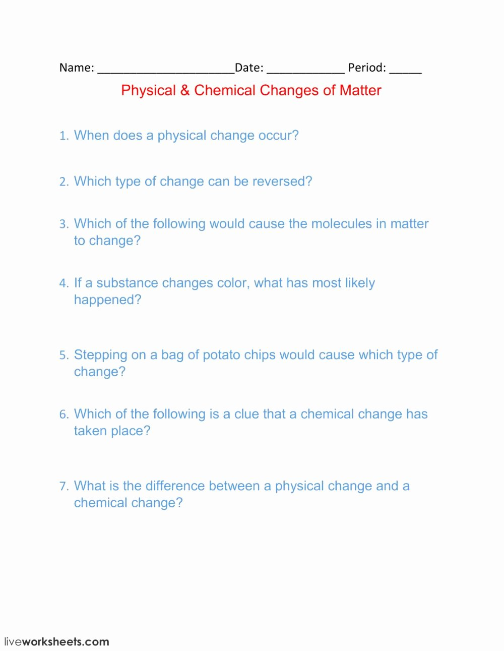 Physical and Chemical Change Worksheet Free Physical Chemical Changes Of Matter Interactive Worksheet