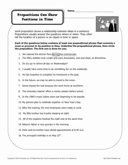 Prepositional Phrase Worksheet with Answers Fresh Preposition Worksheet Prepositions Can Show Positions In Time