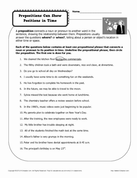 Prepositional Phrases Worksheet 6th Grade Lovely Prepositions Can Show Positions In Time 6th 8th Grade