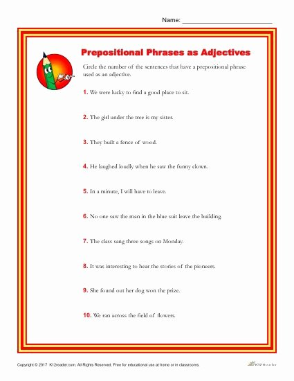 Prepositional Phrases Worksheet 6th Grade New Choose the Sentence that Contains An Adjectival