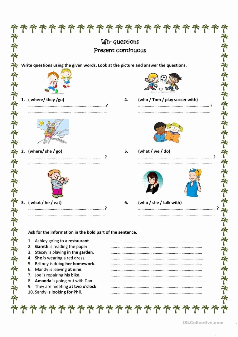 Present Progressive Spanish Worksheet Answers Fresh Wh Questions Present Progressive English Esl Worksheets